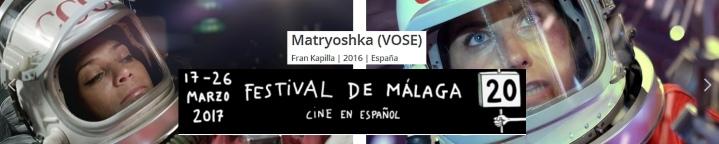 """Seleccionados en el 20 Festival de Cine de Málaga con """"Matryoshka"""""""