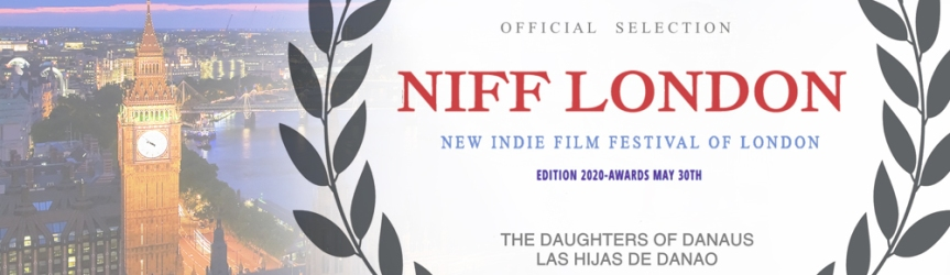 "Seleccionados en NIFF LONDON Film Festival (""The Daughters of Danaus"" movie)"